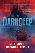 The Darkdeep by Ally Condie and Brendan Reichs