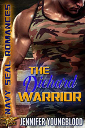 The Diehard Warrior by Jennifer Youngblood
