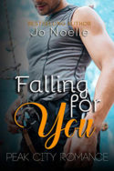 Peak City: Falling for You by Jo Noelle