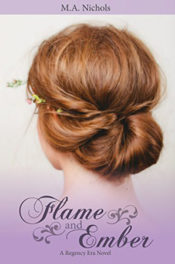 Flame and Ember by M.A. Nichols