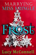 Marrying Miss Kringle: Frost by Lucy McConnell