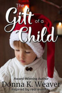 The Gift of a Child by Donna K. Weaver