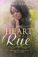 The Heart of Rue by Jewel Adams