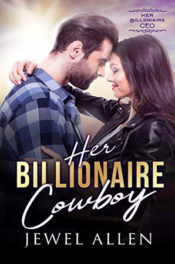 Her Billionaire Cowboy by Jewel Allen