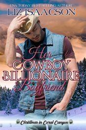 Her Cowboy Billionaire Boyfriend by Liz Isaacson