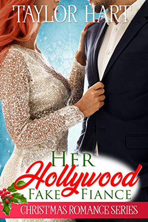 Her Hollywood Fake Fiancé by Taylor Hart