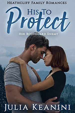 His to Protect by Julia Keanini