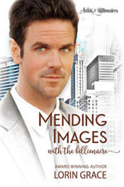 Mending Images with the Billionaire by Lorin Grace