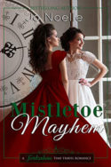 Mistletoe Mayhem by Jo Noelle