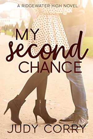 Ridgewater High: My Second Chance by Judy Corry