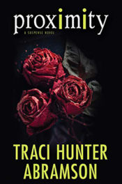 Proximity by Traci Hunter Abramson