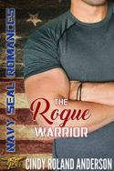 The Rogue Warrior by Cindy Roland Anderson