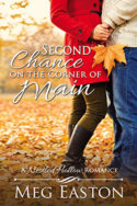 Second Chance on the Corner of Main by Meg Easton
