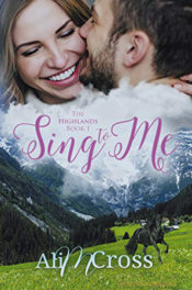 Sing to Me by Ali M. Cross