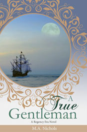A True Gentleman by M.A. Nichols