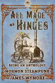 All Made of Hinges Anthology