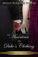 An American In Duke's Clothing by Mindy Burbidge Strunk