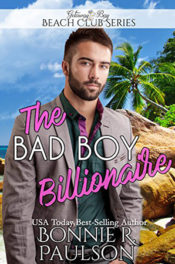 The Bad Boy Billionaire by Bonnie R. Paulson