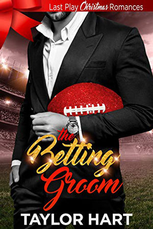 The Betting Groom by Taylor Hart