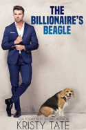 The Billionaire's Beagle by Kristy Tate