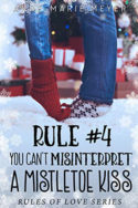 Rule #4: You Can't Misinterpret a Mistletoe Kiss by Anne-Marie Meyer