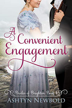 A Convenient Engagement by Ashtyn Newbold