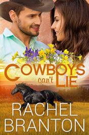 Cowboy's Can't Lie by Rachel Branton