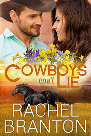 Lily's House: Cowboy's Can't Lie by Rachel Branton