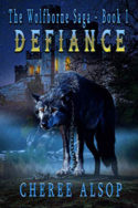 Wolfborne Saga: Defiance by Cheree Alsop