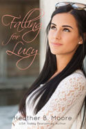 Falling for Lucy by Heather B. Moore