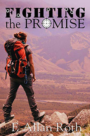 Fighting the Promise by F. Allan Roth