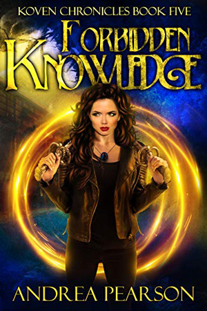 Koven: Forbidden Knowledge by Andrea Pearson
