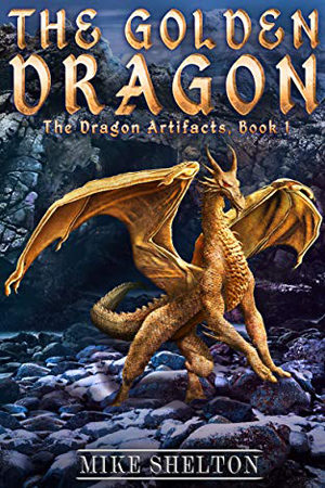 Dragon Artifacts: The Golden Dragon by Mike Shelton