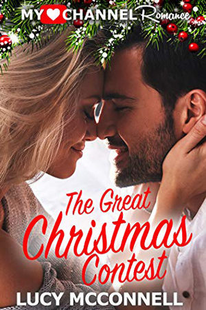 The Great Christmas Contest by Lucy McConnell