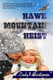 Hawk Mountain Heist by Cindy A. Christiansen