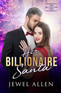 Her Billionaire Santa by Jewel Allen