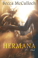 Hermana by Becca McCulloch