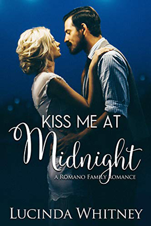Kiss Me at Midnight by Lucinda Whitney