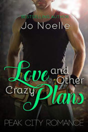 Love and Other Crazy Plans by Jo Noelle