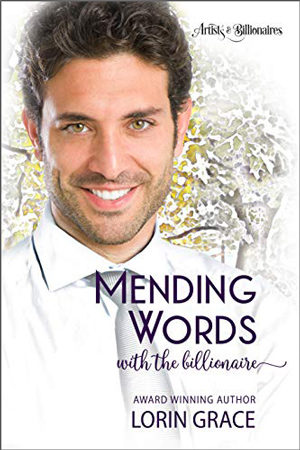 Mending Words with the Billionaire by Lorin Grace