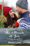 The Miracle of Joie by Betsy Love