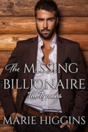 The Missing Billionaire by Marie Higgins