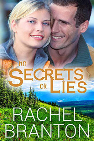 Lily's House: No Secrets or Lies by Rachel Branton