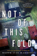 Linda Wallheim: Not of This Fold by Mette Ivie Harrison