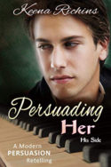 Persuading Her by Keena Richins