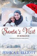 Santa's Visit in Romance by Jessica L. Elliott