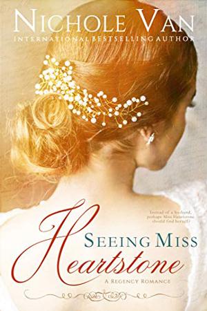 Seeing Miss Heartstone by Nichole Van