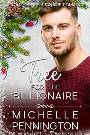 A Tree for the Billionaire by Michelle Pennington