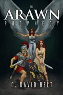 The Arawn Prophecy by C. David Belt