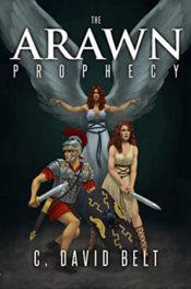The Arawn Prophecy by C. David Belt